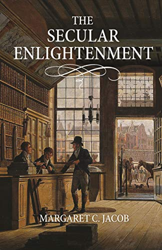The Secular Enlightenment (English Edition)