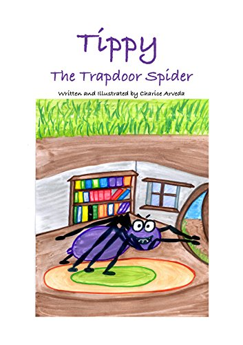 Tippy The Trapdoor Spider (English Edition)