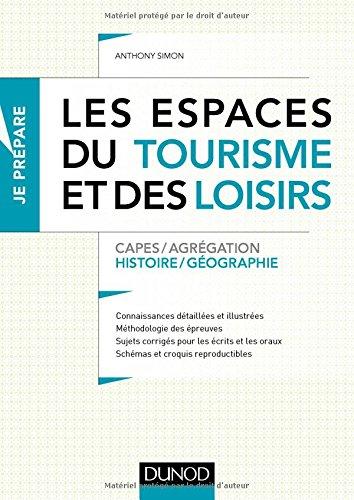 Les espaces du tourisme et des loisirs - Capes et Agrégation - Histoire-Géographie