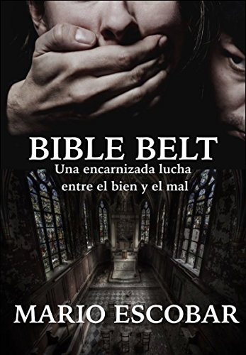 Bible Belt (Libro Completo): Suspense en estado puro