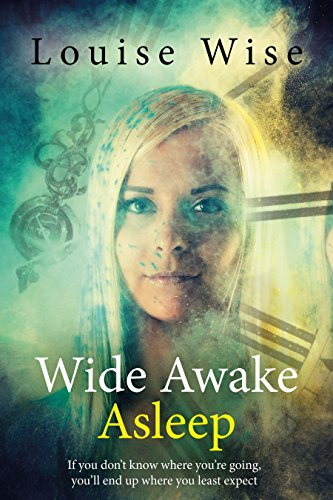 Wide Awake Asleep: Time Travel Romance