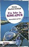 Ein Jahr in Singapur -