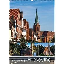 Ein Vormittag in Friesoythe (Wandkalender 2018 DIN A2 hoch) Dieser erfolgreiche Kalender wurde dieses Jahr mit gleichen Bildern und aktualisiertem ... in Friesoythe. (Monatskalender, 14 Seiten )