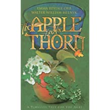 The Apple and the Thorn: A Timeless Tale for the Ages