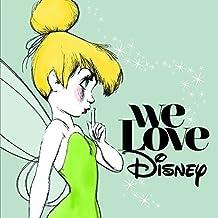 We Love Disney (Deluxe Edition)