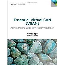 Essential Virtual San Vsan: Administrator's Guide to Vmware Virtual San