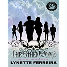 Welcome to Strangely: The Otherworld (Book One)