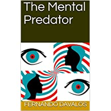 The Mental Predator (English Edition)