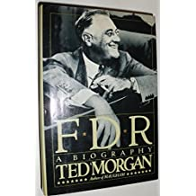 FDR: A Biography by Ted Morgan (1985-10-03)