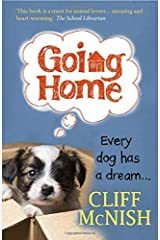 Going Home: Every Dog has a Dream Paperback