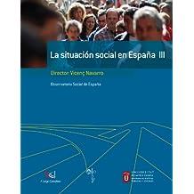 SITUACIÓN SOCIAL EN ESPAÑA III: 3 (Libros singulares)