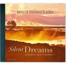 Silent Dreams: Melodien zum Träumen - The Best of Simeon & John, Volume 1