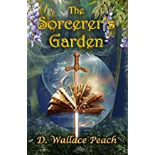 The Sorcerer's Garden: A tangled twisting fantasy tale (English Edition)
