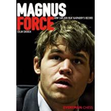 Magnus Force: How Carlsen beat Kasparov's record (English Edition)