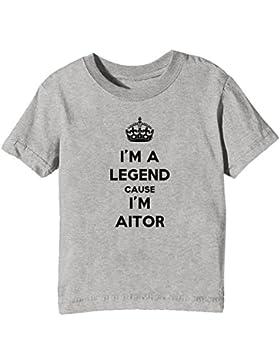 I'm A Legend Cause I'm Aitor Bambini Unisex Ragazzi Ragazze T-Shirt Maglietta Grigio Maniche Corte Tutti Dimensioni...
