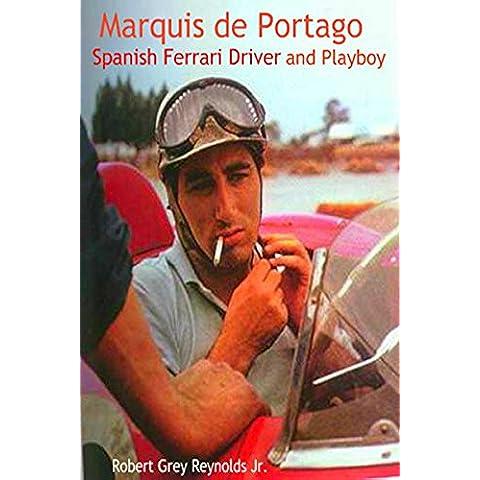 Marquis de Portago: Spanish Ferrari Driver and Playboy (English Edition)