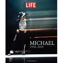 LIFE Michael 1958-2009