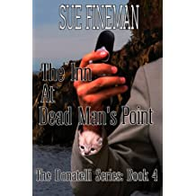 The Inn at Dead Man's Point (Donatelli Family Series Book 4)
