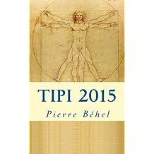TIPI - Techniques, Inventions et Procédés Imaginaires - Edition 2015
