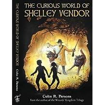 The Curious World of Shelley Vendor