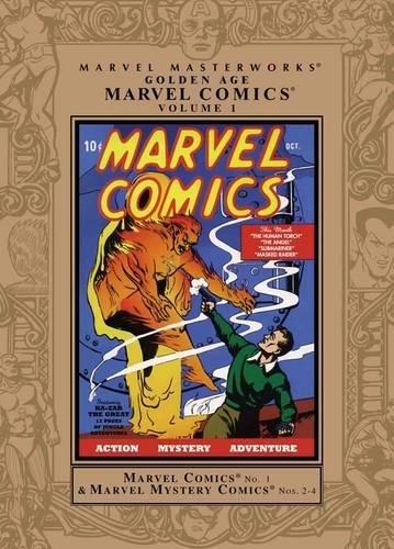 Marvel Masterworks: Marvel Masterworks: Golden Age Marvel Comics Vol. 1 Golden Age Marvel Comics Volume 1