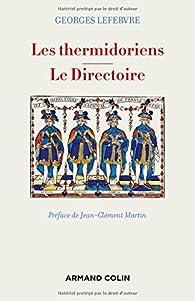 Les thermidoriens - Le Directoire par Georges Lefebvre