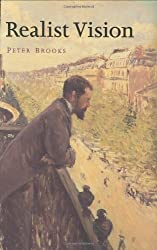 Realist Vision by Peter Brooks (2005-05-11)