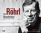 Produkt-Bild: Walter Röhrl - Querlenker: Eine Zeitreise in Bildern