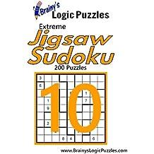 Brainy's Logic Puzzles Extreme Jigsaw Sudoku #10: 200 Puzzles