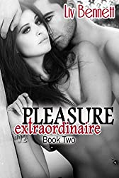 Pleasure Extraordinaire 2 (Pleasure Extraordinaire, Book 2)