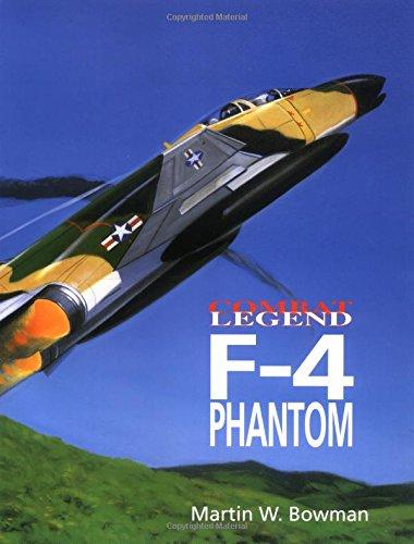 F-4 Phantom (Combat Legends S.) por Martin Bowman