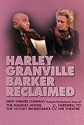 Harley Granville Barker Reclaimed