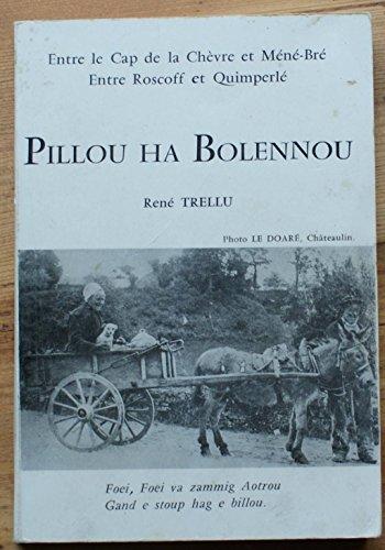 Pillou ha bolennou - Entre le cap de la Chèvre et Méné-Bré, entre Roscoff et Quimperlé