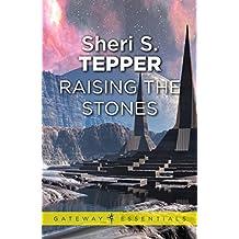 Raising The Stones (S.F. MASTERWORKS)