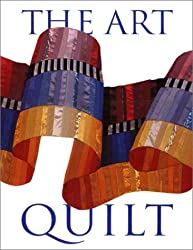 The Art Quilt by Robert Shaw (1997-11-02)