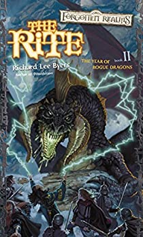The Rite: The Year of Rogue Dragons, Book II by [Byers, Richard Lee]