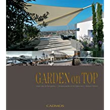 Garden on Top: Unique Ideas for Roof Gardens / Designing Gardens on the Highest Level