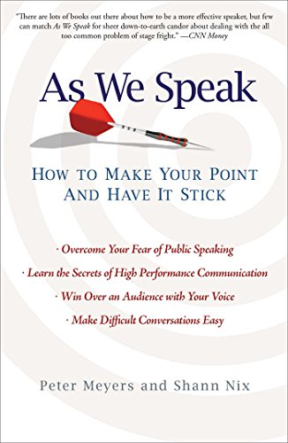 As We Speak: How to Make Your Point and Have It Stick (English Edition) -