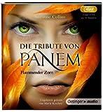 Die Tribute von Panem. Flammender Zorn (2 mp3-CD): Band 3, ungekürzte Lesung, ca. 588 Min.