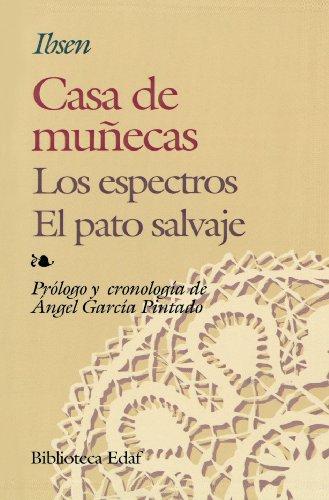 Casa De Muñecas.-Pato Salvaje,El.-Espec. (Biblioteca Edaf)