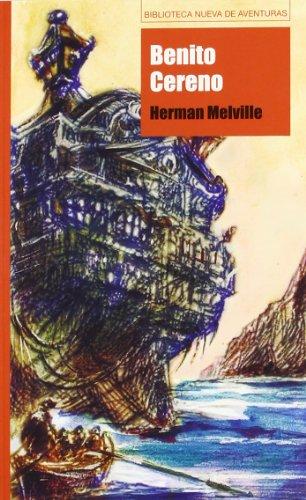 Benito Cereno (Biblioteca Nueva de aventuras) por Herman Melville