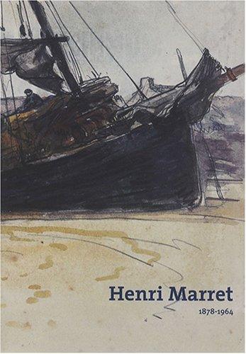 Henri Marret : 1878-1964