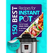 Instant Pot Cookbook: 150 Best Instant Pot Recipes Cookbook. With Nutrition Facts. (English Edition)
