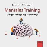 Mentales Training: Erfolge und Siege beginnen im Kopf