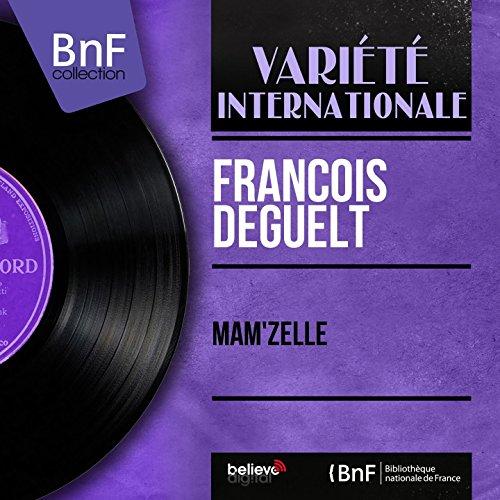 Mam'zelle (feat. Jo Moutet et son orchestre)