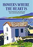 Homer's Where The Heart Is (Peloponnese Book 2) by Marjory McGinn
