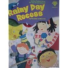 Rainy Day Recess