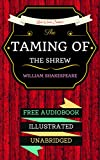 Image de The Taming of the Shrew: By William Shakespeare & Illustrated (An Audiobook Free