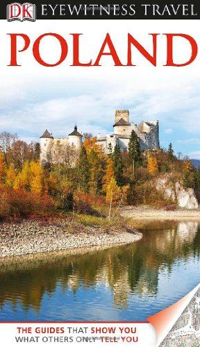 Poland. Eyewitness Travel Guide (Dk Eyewitness Travel Guides Poland)