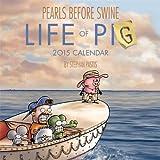 Pearls Before Swine 2015 Wall Calendar
